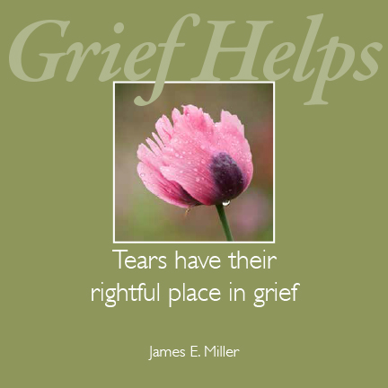 Tears have their rightful place in grief