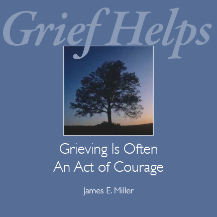 Grieving Is Often an Act of Courage