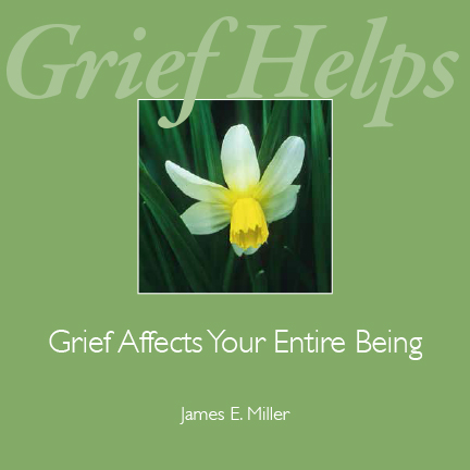 Grief Affects Your Entire Being